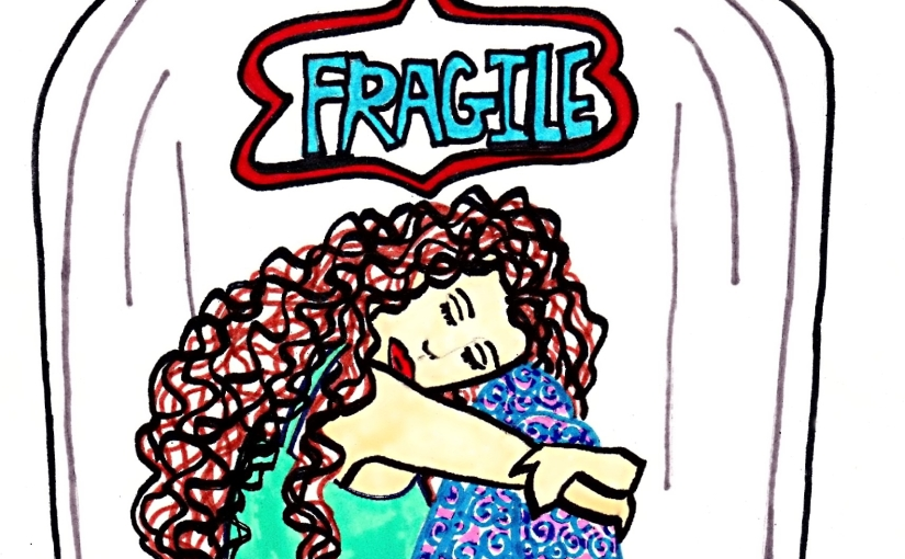 Fragile - By Charlotte Farhan